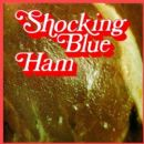 Shocking Blue - Ham