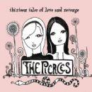 The Pierces - Thirteen Tales of Love & Revenge
