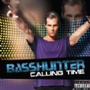 Basshunter - Calling Time