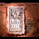 Michael Card - Ancient Faith Box Set
