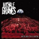 Michale Graves - Return to Earth