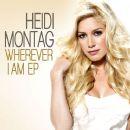 Heidi Montag - Wherever I Am EP