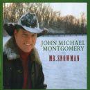 John Michael Montgomery - Mr. Snowman