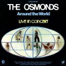 The Osmonds - Around the World: Live in Concert
