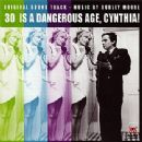 30 Is A Dangerous Age, Cynthia! (Original Soundtrack)
