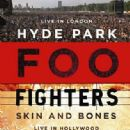 Skin And Bones + Hyde Park