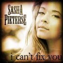 Sasha Pieterse - I Can't Fix You