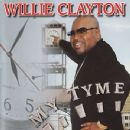 Willie Clayton Album - My Time