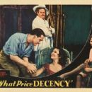 What Price Decency - Alan Hale, Dorothy Burgess, Walter Byron