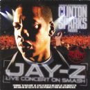 Clinton Sparks Presents: Jay-Z: Live Concert on Smash