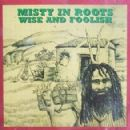 Misty in Roots - Wise and Foolish