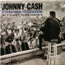 At Folsom Prison / At San Quentin: The 2 Classic Prison Concerts