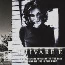 Shivaree Album - I Oughtta Give You A Shot In The Head For Making Me Live In This Dump (International…