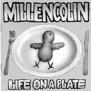 Millencollin Album - Life on a Plate