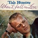 Tab Hunter - When I Fall in Love