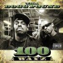 Tha Dogg Pound - 100 Wayz