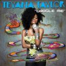 Teyana Taylor - Google Me