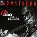 Louis Armstrong - Oh Didn't He Ramble