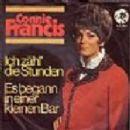 Connie Francis - Ich Zähl Die Stunden / Es Begann In Einer Kleinen Bar