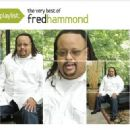 Playlist: The Very Best of Fred Hammond