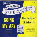 Bing Crosby -- Going My Way/ The Bells Of St.Mary DECCA RECORDS - 454 x 442
