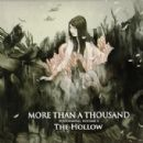 More Than A Thousand - Volume II: The Hollow