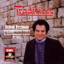 Itzhak Perlman - Tradition: Itzhak Perlman Plays Popular Jewish Melodies