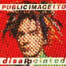 Public Image Ltd. - Disappointed
