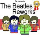 F4 - Beatles Reworks