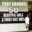 Tony Randall - 50 Beautiful Girls And Three Ugly Ones