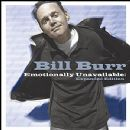 Bill Burr Album - Emotionally Unavailable