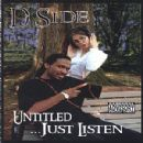 D-Side - Untitled... Just Listen