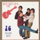 Hey-Hey-It's The Monkees 16 Smash Hits