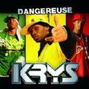Krys Album - Dangereuse