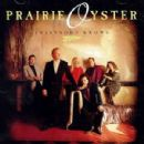 Prairie Oyster - Everybody Knows