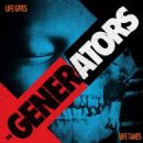 The Generators - Life Gives Life Takes