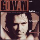 Gowan - The Good Catches Up