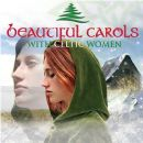 Celtic Woman - Beautiful Carols