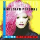 Missing Persons - Live from the Danger Zone!