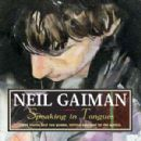 Neil Gaiman - Speaking in Tongues