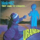Blink 182 - They Came To Conquer Uranus