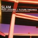 Slam Album - Past Lessons / Future Theories