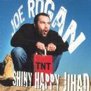 Joe Rogan - Shiny Happy Jihad