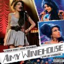 I Told You I Was Trouble: Amy Winehouse Live From London - Amy Winehouse - Amy Winehouse