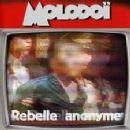 Molodoi Album - Rebelle Anonyme