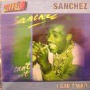 Sanchez - I Can't Wait
