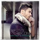 Baptiste Giabiconi - One Night in Paradise