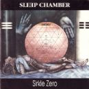 Sleep Chamber Album - Sirkle Zero