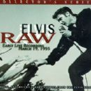 Elvis Raw (Early Live Recording: March 19, 1955)