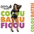 Babado Novo - Colou Bateu Ficou (Ao Vivo)